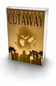 Review: Cutaway by Liz Borino