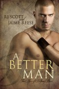 Review: A Better Man by R.J. Scott and Jaime Reese