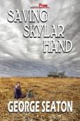 saving skylar hand