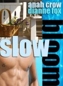 Review: Slow Bloom by Anah Crow and Dianne Fox