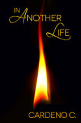 Review: In Another Life by Cardeno C