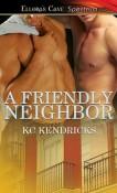 a friendly neighbor