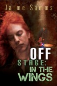 Review: Off Stage: In the Wings