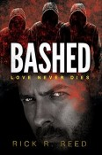Review: Bashed by Rick R. Reed