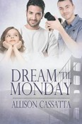 Dream Till Monday