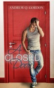 Guest Post and Giveaway: A Closed Door by Andrew Q. Gordon