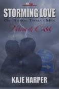 Review: Storming Love: Nelson & Caleb by Kaje Harper