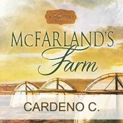 Audiobook Review: McFarland's Farm by Cardeno C.