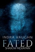 Fated by Indra Vaughn