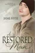 A Restored Man (The Men of Halfway House #3)