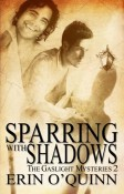 Sparring Shadows