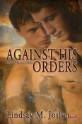 Against His Orders by Lindsay M Joslyn