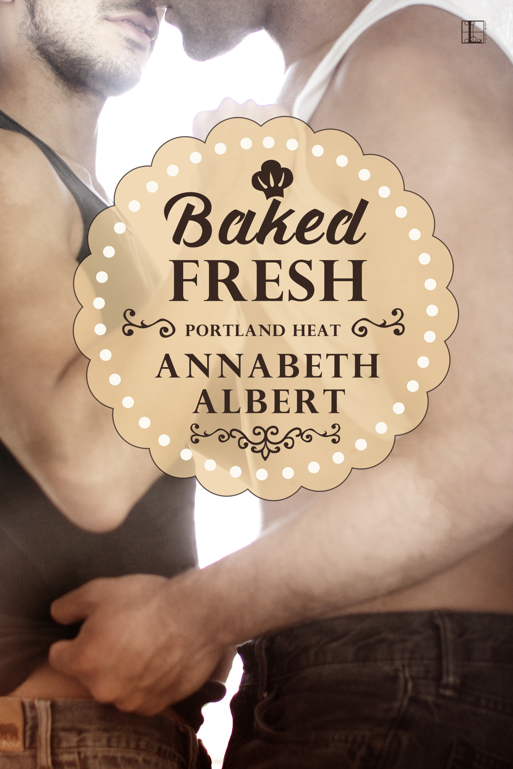 Review: Baked Fresh by Annabeth Albert