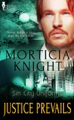 Justice Prevails by Morticia Knight