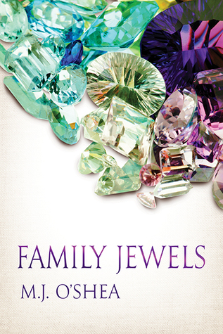 Review: Family Jewels by M.J. O'Shea