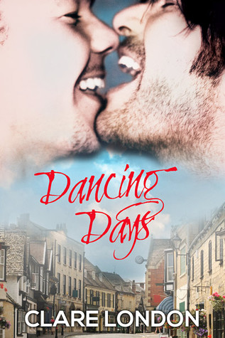 Review: Dancing Days by Clare London