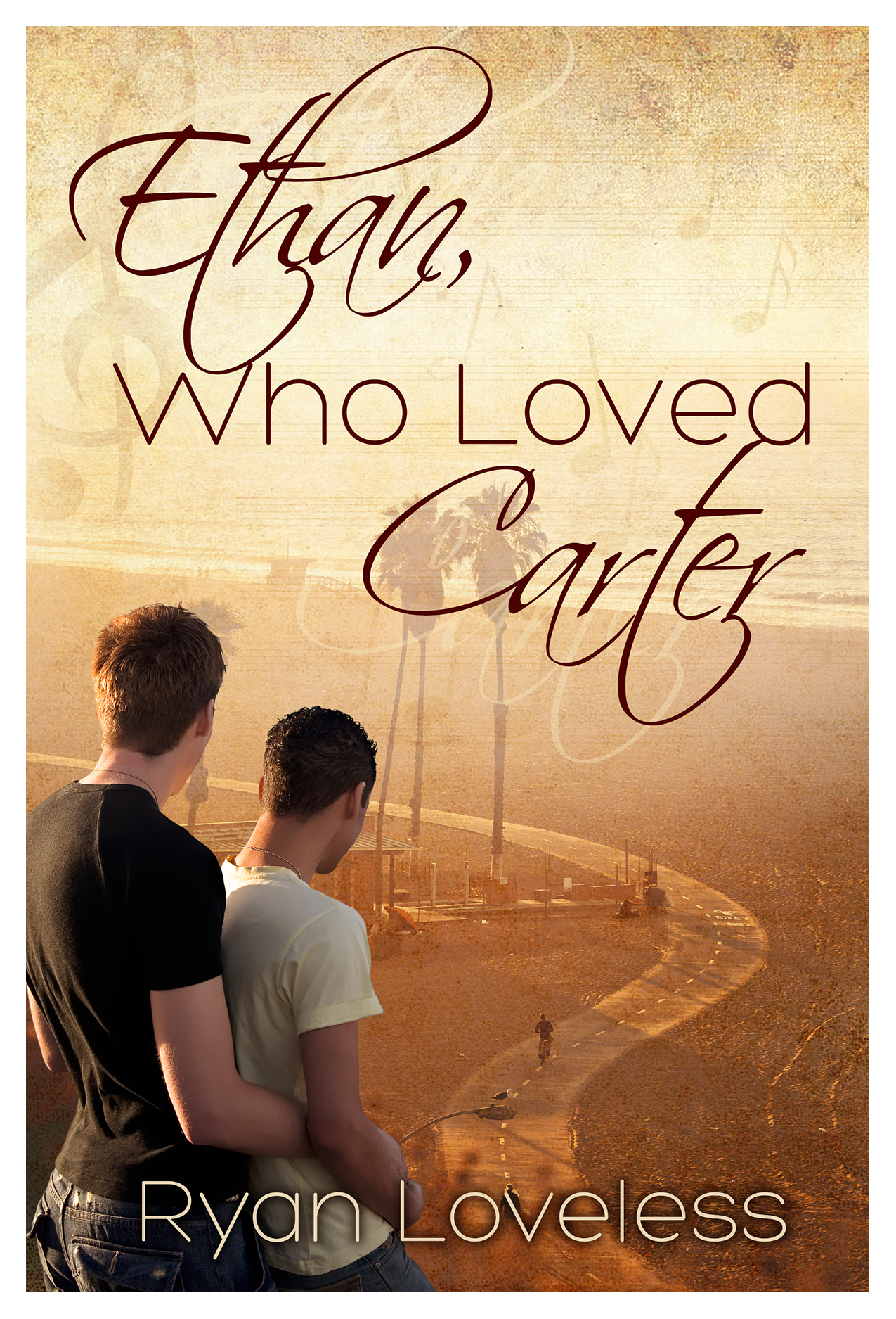 Guest Post and Giveaway: Ethan, Who Loved Carter by Ryan Loveless