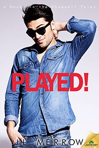Guest Post and Giveaway: Played! by J.L. Merrow