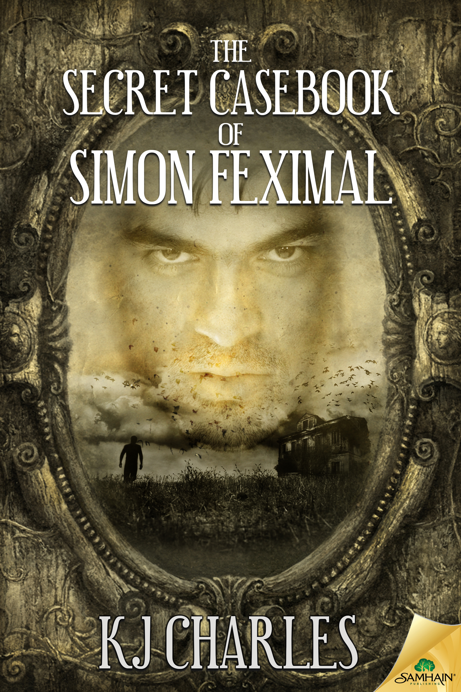 Guest Post and Giveaway: The Secret Casebook of Simon Feximal by KJ Charles
