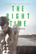 The Right Time by Lane Hayes