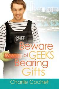 Review: Beware of Geeks Bearing Gifts by Charlie Cochet