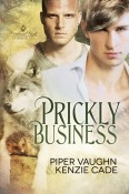 Prickly Business by Piper Vaughn & Kenzie Cade