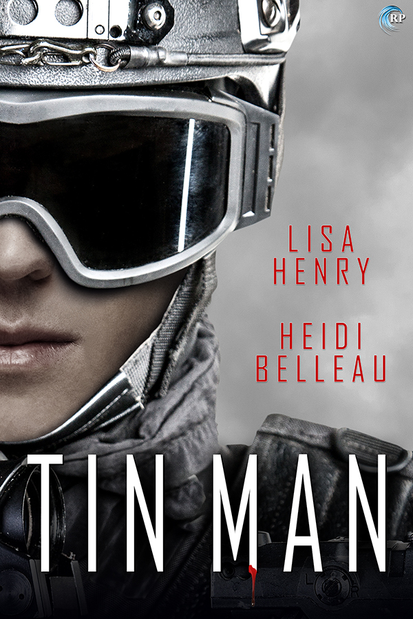 Guest Post and Giveaway: Tin Man by Lisa Henry and Heidi Belleau