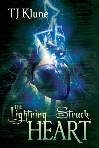 Review: The Lightning-Struck Heart by T.J. Klune