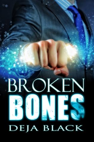 Review: Broken Bones by Deja Black