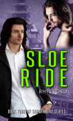 Review: Sloe Ride by Rhys Ford