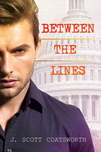 Review: Between the Lines by J. Scott Coatsworth