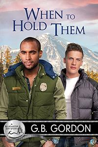 Review: When To Hold Them by G.B. Gordon