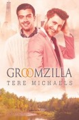 Review: Groomzilla by Tere Michaels