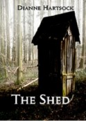 The Shed by Dianne Hartsock