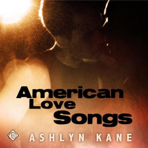 Throwback Thursday Audiobook Review: American Love Songs by Ashlyn Kane