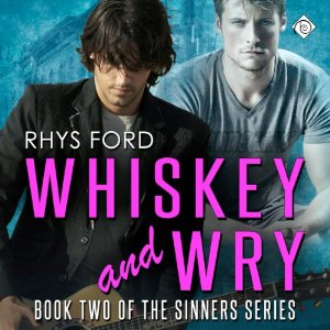 Audiobook Review: Whiskey and Wry by Rhys Ford