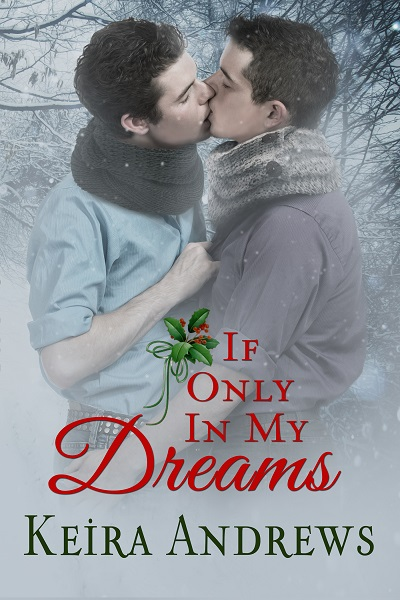 Review: If Only in My Dreams by Keira Andrews