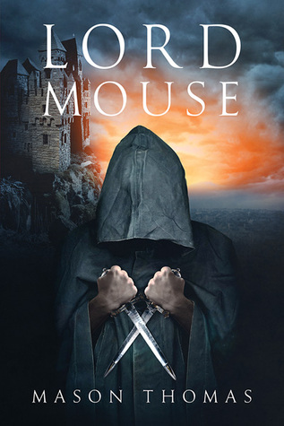 Review: Lord Mouse by Mason Thomas