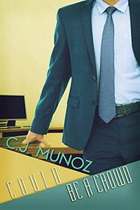 Review: Could Be a Crowd by C.J. Munoz