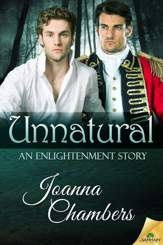Guest Post and Giveaway: Unnatural by Joanna Chambers
