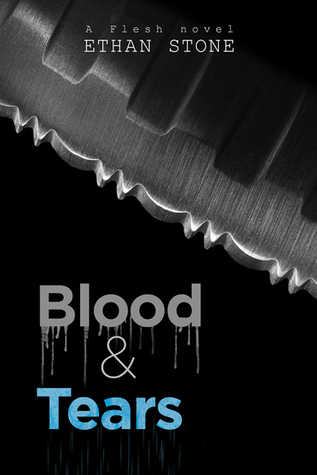 Review: Blood & Tears by Ethan Stone
