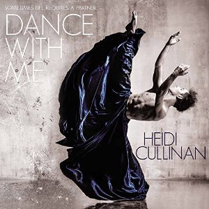 Audiobook Review: Dance with Me by Heidi Cullinan