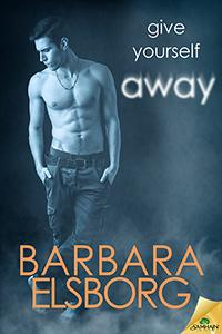 Review: Give Yourself Away by Barbara Elsborg