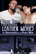 Leather Wishes: The Adventures of the Fancy Man