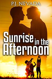 Review: Sunrise in the Afternoon by P.J. Nevada