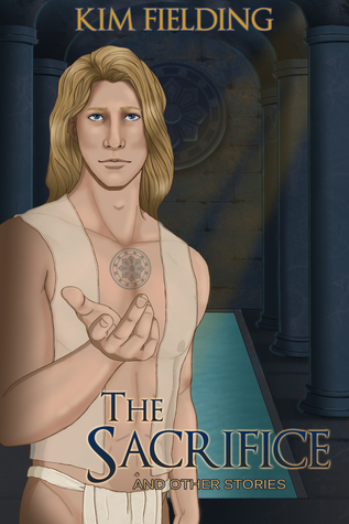 Review: The Sacrifice and Other Stories by Kim Fielding