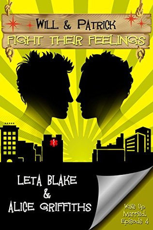 Review: Will & Patrick Fight Their Feelings by Leta Blake and Alice Griffiths