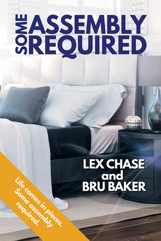 Review: Some Assembly Required by Lex Chase and Bru Baker