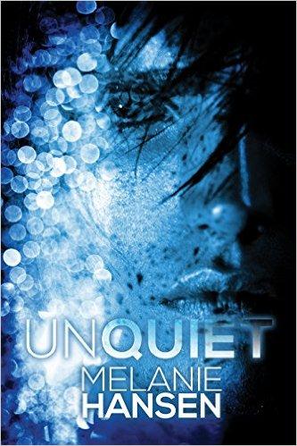 Review: Unquiet by Melanie Hansen