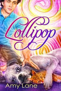Review: Lollipop by Amy Lane